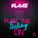KLAAS - Push The Feeling On (You Love Dance/Planet Punk/KNM)