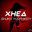 XHEA - Shake Your Body (Mental Madness/KNM)