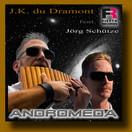 J.K. DU DRAMONT FEAT. JÖRG SCHÜTZE - Andromeda (Fiesta/KNM)
