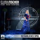 ELVIRA FISCHER FEAT. RICK VENTURA - Gefährliches Spiel (Fiesta/KNM)