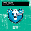 KANE SCOTT - See The Light (Bionic Bear/Planet Punk/KNM)