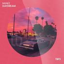 MUNÉZ - Daydream (TB Festival/Believe)