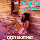 KORI COSBY FEAT. SMOKE 1 HUNIT - Do It Like That (Catania Music)