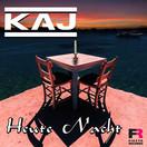 KAJ - Heute Nacht (Fiesta/KNM)