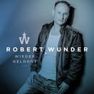 ROBERT WUNDER - Wieder Gelohnt (TB DeutschHouse/Believe)