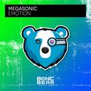 MEGASONIC - Emotion (Bionic Bear/Planet Punk/KNM)