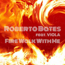 ROBERTO BATES FEAT. VIOLA - Fire Walk With Me (bgRECORDS/KNM)