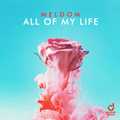 MELDOM - All Of My Life (You Love Dance/Planet Punk/KNM)