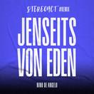 STEREOACT & NINO DE ANGELO - Jenseits Von Eden (Stereoact #Remix) (Electrola/Universal/UV)