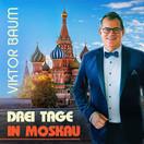 VIKTOR BAUM - Drei Tage In Moskau (Fiesta/KNM)