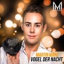 MARTIN MÄRZ - Vogel Der Nacht (Fiesta/KNM)