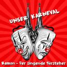 RAMON DER SINGENDE TÜRSTEHER - Unser Karneval (Fiesta/KNM)