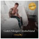 REEPLAY - Guten Morgen Deutschland (13th Sounds/Fiesta/KNM)