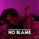 PATRICK SENTON & DAMIAN RYSE - No Blame (Mental Madness/KNM)