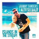 JOHNNY SANDERS & ALEX SEEBALD - Island In The Stream (Fiesta/KNM)