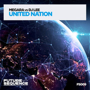 MEGARA VS DJ LEE - United Nation (Future Sequence/Planet Punk/KNM)