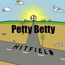 HITFIELD - Petty Betty (Tkbz Media/Virgin/Universal/UV)