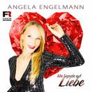 ANGELA ENGELMANN - Alle Signale Auf Liebe (Fiesta/KNM)