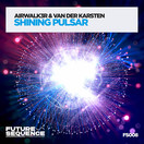 AIRWALK3R & VAN DER KARSTEN - Shining Pulsar (Future Sequence/Planet Punk/KNM)
