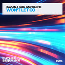 XAVIAN & PAUL BARTOLOME - Won't Let Go (Future Sequence/Planet Punk/KNM)