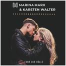 MARINA MARX & KARSTEN WALTER - Fahr Zur Hölle (Ariola/Sony)