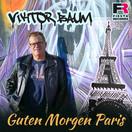 VIKTOR BAUM - Guten Morgen Paris (Fiesta/KNM)