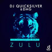 DJ QUICKSILVER & DAG - Zulu (Van Der Karsten Remix) (You Love Dance/Planet Punk/KNM)