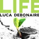 LUCA DEBONAIRE - Life (ZYX)