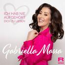 GABRIELLA MASSA - Ich Hab Nie Aufgehört Dich Zu Lieben (Fiesta/KNM)