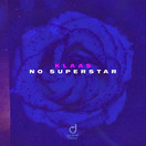 KLAAS - No Superstar (You Love Dance/Planet Punk/KNM)
