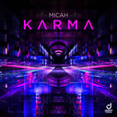 MICAH - Karma (You Love Dance/Planet Punk/KNM)