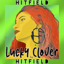 HITFIELD - Lucky Clover (Tkbz Media/Virgin/Universal/UV)