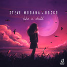STEVE MODANA & ROCCO - Like A Child (You Love Dance/Planet Punk/KNM)