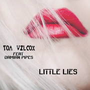 TOM WILCOX FEAT. DAMIAN PIPES - Little Lies (C 47/A 45/KNM)