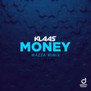KLAAS - Money (Mazza Remix) (You Love Dance/Planet Punk/KNM)
