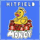 HITFIELD - Money (Tkbz Media/Virgin/Universal/UV)