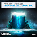 STEVE JETRIC & AIRWALK3R - The Stars Will Guide You (Future Sequence/Planet Punk/KNM)