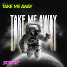SCOTTY - Take Me Away (Splash-tunes/A45/KNM)