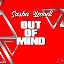 SASHA LEONELL - Out Of Mind (Mental Madness/KNM)