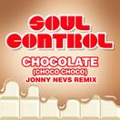 SOUL CONTROL - Chocolate (Choco Choco) (ZYX)