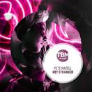PETE MAZELL - Hey Stranger (TB Media/KNM)