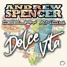 ANDREW SPENCER & DEEJAY A.N.D.Y. - Dolce Vita (Mental Madness/KNM)