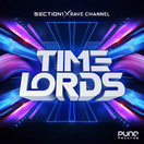 SECTION 1 & RAVE CHANNEL - Timelords (Punq/Planet Punk/KNM)
