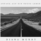 DIANA MUNDT - Anfang Auf Ein Neues Leben (Music Television)