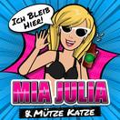 MIA JULIA - Ich Bleib Hier (nextBird/Electrola/Universal/UV)