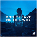 KLAAS & MOODYGEE - Don't Leave Me This Way (You Love Dance/Planet Punk/KNM)