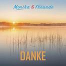 MONIKA & FREUNDE - Danke (B 46/A 45/KNM)