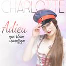 CHARLOTTE - Adieu Mein Kleiner Gardeoffizier (Fiesta/KNM)