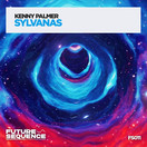 KENNY PALMER - Sylvanas (Future Sequence/Planet Punk/KNM)