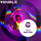 TENSILE - Dance Now (TB Media/KNM)
